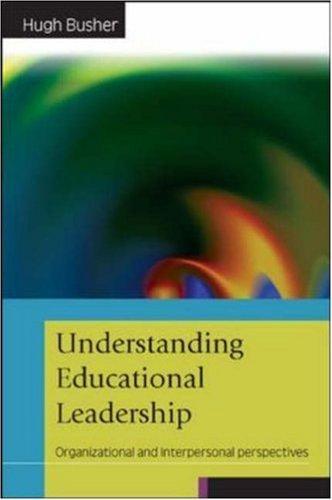 Download Understanding Educational Leadership