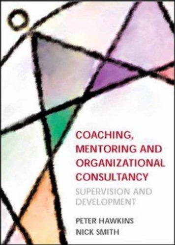 Download Coaching, Mentoring and Organizational Consultancy