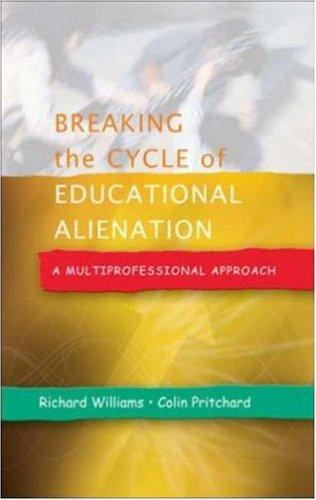 Download Breaking the Cycle of Educational Alienation