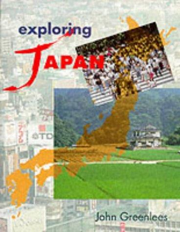 Download Exploring Japan (Exploring…)