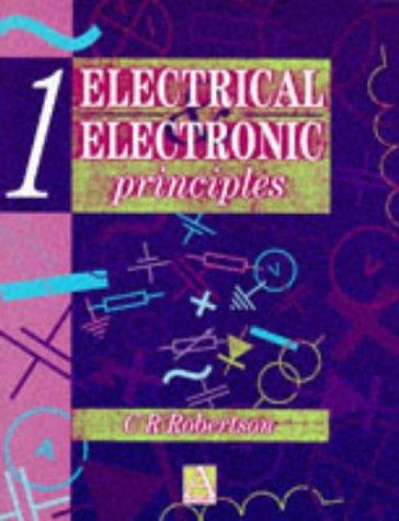 Download Electrical and Electronic Principles, Volume 1