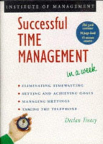 Download Successful Time Management in a Week (Successful Business in a Week)