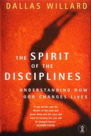 Download The Spirit of the Disciplines