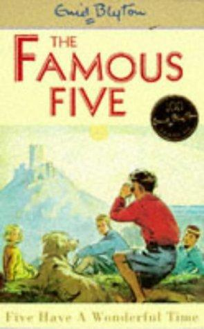 Download Five Have a Wonderful Time (Famous Five)