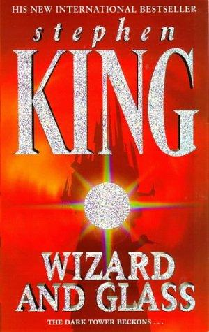 Download Wizard and Glass (The Dark Tower, Book 4)