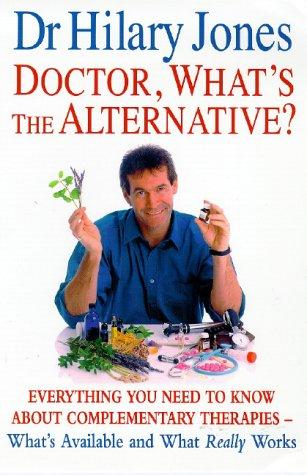 Download Doctor, What's the Alternative?