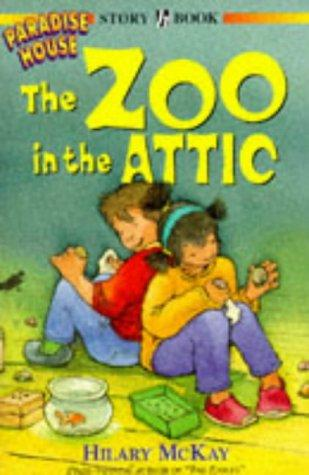 The Zoo in the Attic (Paradise House)