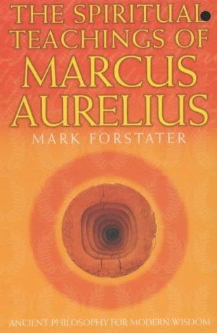 Download The Spiritual Teachings of Marcus Aurelius