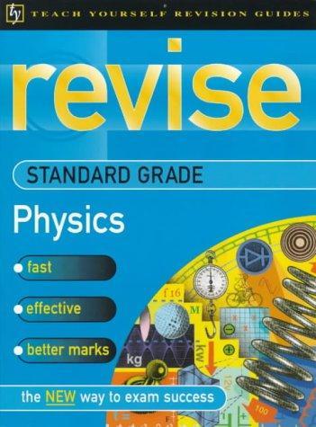 Download Revise Scottish Standard Grade (Teach Yourself Revision Guides: Revise Scottish Standard Grade)