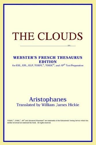 The Clouds (Webster's French Thesaurus Edition)