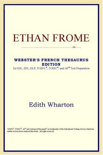 Ethan Frome (Webster's French Thesaurus Edition)