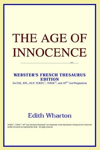 Download The Age of Innocence (Webster's French Thesaurus Edition)