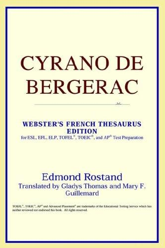 Download Cyrano de Bergerac (Webster's French Thesaurus Edition)