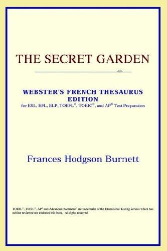 The Secret Garden (Webster's French Thesaurus Edition)