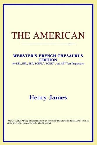 Download The American (Webster's French Thesaurus Edition)