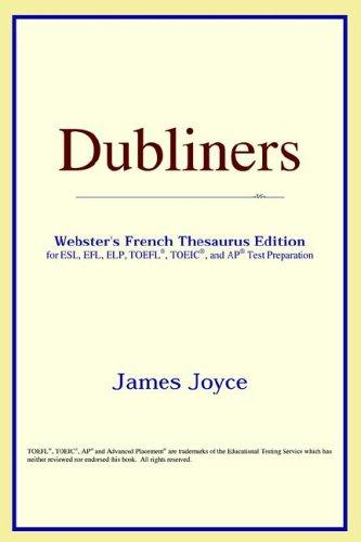Dubliners (Webster's French Thesaurus Edition)
