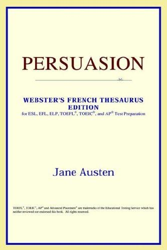 Download Persuasion (Webster's French Thesaurus Edition)