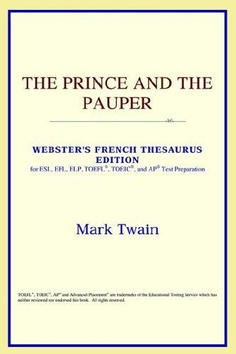 The Prince and the Pauper (Webster's French Thesaurus Edition)