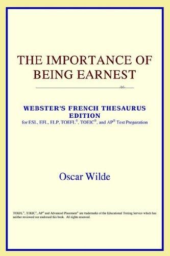 The Importance of Being Earnest (Webster's French Thesaurus Edition)