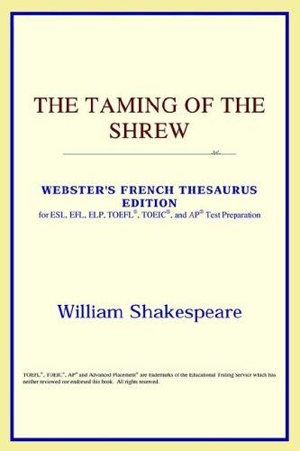 Download The Taming of the Shrew (Webster's French Thesaurus Edition)