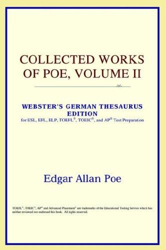 Download Collected Works of Poe, Volume II (Webster's German Thesaurus Edition)