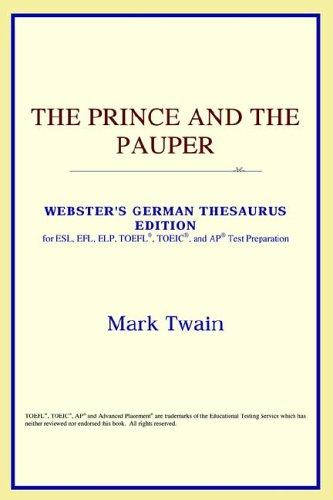 Download The Prince and the Pauper (Webster's German Thesaurus Edition)