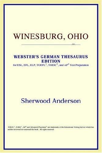 Winesburg, Ohio (Webster's German Thesaurus Edition)
