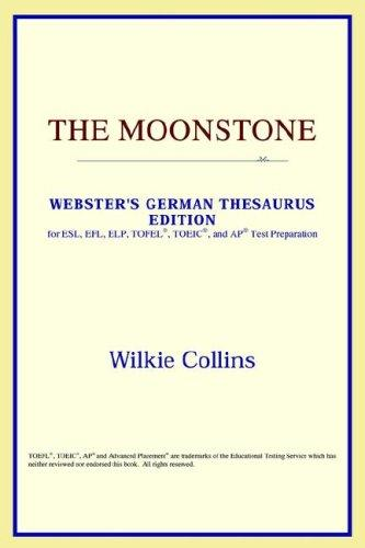 Download The Moonstone (Webster's German Thesaurus Edition)