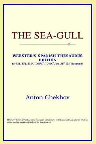 Download The Sea-Gull (Webster's Spanish Thesaurus Edition)