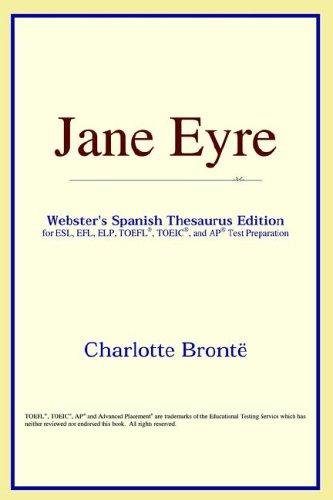Download Jane Eyre (Webster's Spanish Thesaurus Edition)