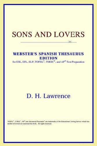 Download Sons and Lovers (Webster's Spanish Thesaurus Edition)