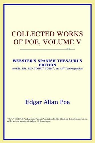 Download Collected Works of Poe, Volume V (Webster's Spanish Thesaurus Edition)