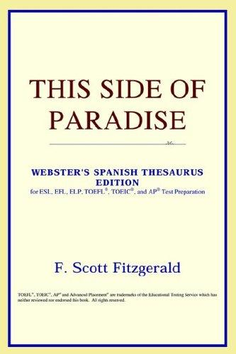 This Side of Paradise (Webster's Spanish Thesaurus Edition)