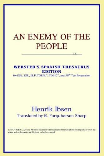 Download An Enemy of the People (Webster's Spanish Thesaurus Edition)