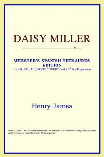 Daisy Miller (Webster's Spanish Thesaurus Edition)