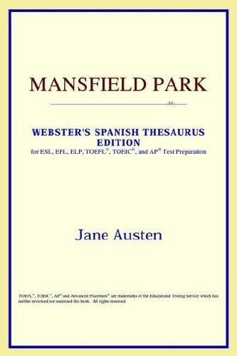 Download Mansfield Park (Webster's Spanish Thesaurus Edition)