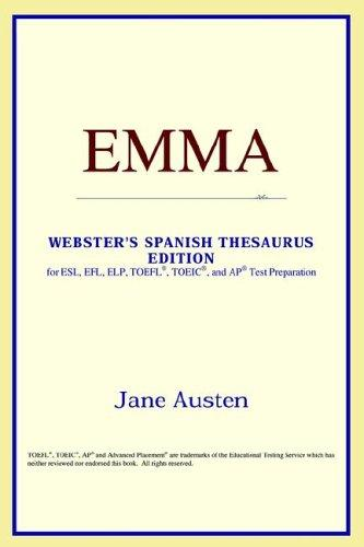 Download Emma (Webster's Spanish Thesaurus Edition)