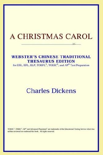 Download A Christmas Carol (Webster's Chinese-Simplified Thesaurus Edition)