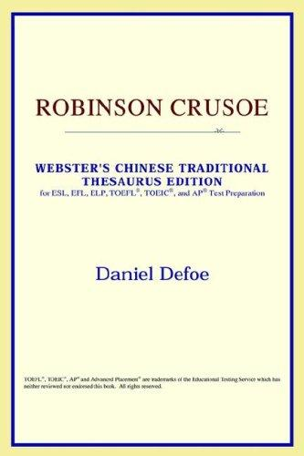 Download Robinson Crusoe (Webster's Chinese-Simplified Thesaurus Edition)