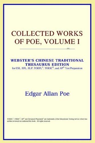 Download Collected Works of Poe, Volume I (Webster's Chinese-Simplified Thesaurus Edition)