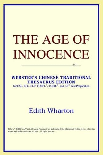 The Age of Innocence (Webster's Chinese-Simplified Thesaurus Edition)