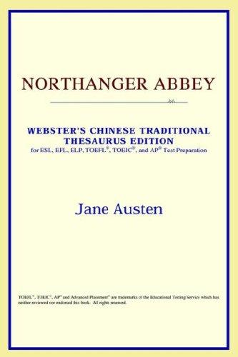 Download Northanger Abbey (Webster's Chinese-Simplified Thesaurus Edition)
