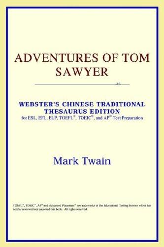 Download Adventures of Tom Sawyer (Webster's Chinese-Simplified Thesaurus Edition)