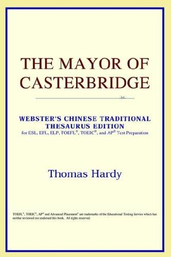Download The Mayor of Casterbridge (Webster's Chinese-Simplified Thesaurus Edition)