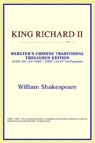 King Richard II (Webster's Chinese-Simplified Thesaurus Edition)