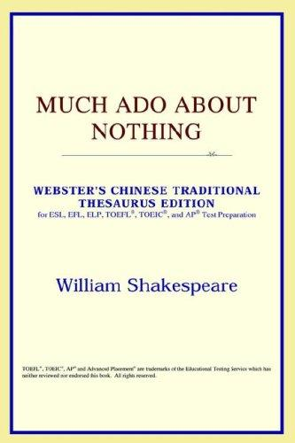 Much Ado About Nothing (Webster's Chinese-Simplified Thesaurus Edition)