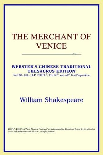 The Merchant of Venice (Webster's Chinese-Simplified Thesaurus Edition)