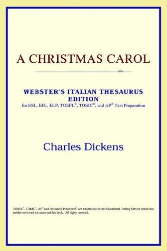 A Christmas Carol (Webster's Italian Thesaurus Edition)