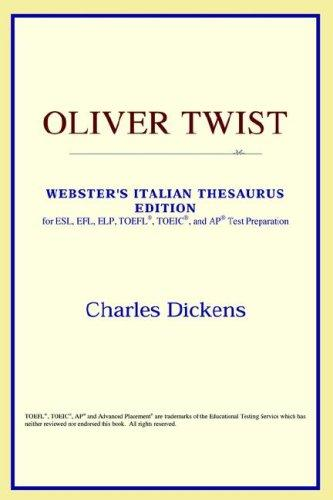 Oliver Twist (Webster's Italian Thesaurus Edition)