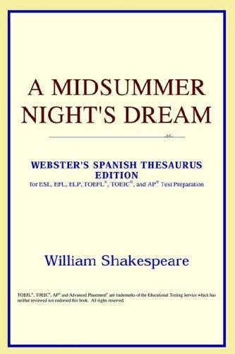 Download A Midsummer Night's Dream (Webster's Spanish Thesaurus Edition)
